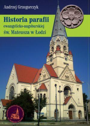 Historia parafii ewangelicko-augsburskiej św. Mateusza w Łodzi