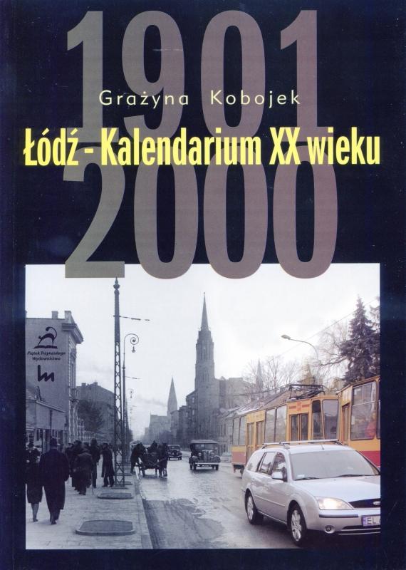 Łódź - Kalendarium XX wieku