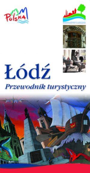 Łódź - Przewodnik turystyczny (edycja 2004)