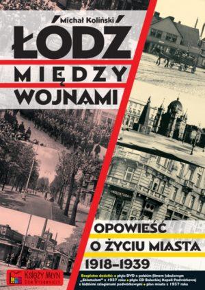 Łódź między wojnami.