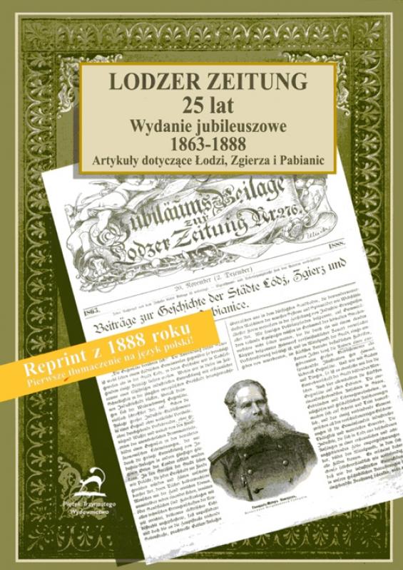 Lodzer Zeitung. 25 lat. Wydanie jubileuszowe 1863-1888.