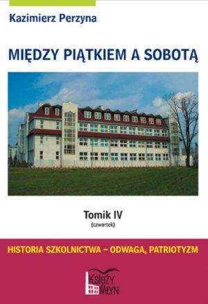 Między Piątkiem a Sobotą - Tomik 4 (czwartek)
