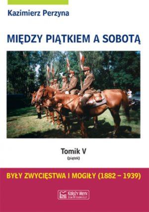 Między Piątkiem a Sobotą - Tomik 5 (piątek)