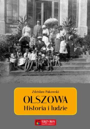 Olszowa. Historia i ludzie