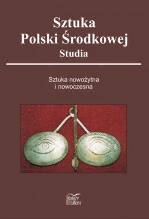 Sztuka Polski środkowej - Studia III (2008)