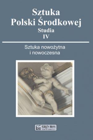 Sztuka Polski Środkowej - Studia - IV (2010)
