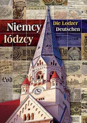 Niemcy łódzcy / Die Lodzer Deutschen